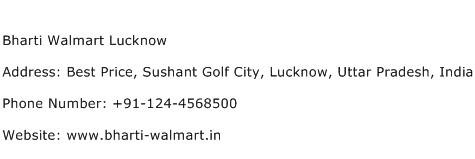 Bharti Walmart Lucknow Address Contact Number