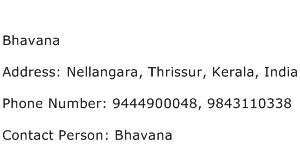Bhavana Address Contact Number