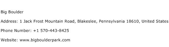 Big Boulder Address Contact Number