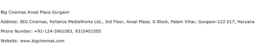 Big Cinemas Ansal Plaza Gurgaon Address Contact Number