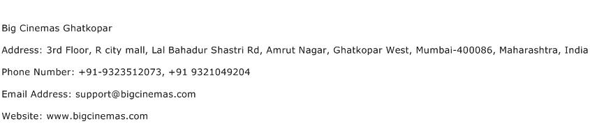 Big Cinemas Ghatkopar Address Contact Number