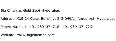 Big Cinemas Gold Spot Hyderabad Address Contact Number