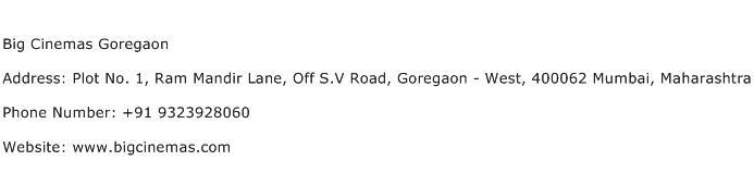 Big Cinemas Goregaon Address Contact Number