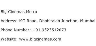 Big Cinemas Metro Address Contact Number