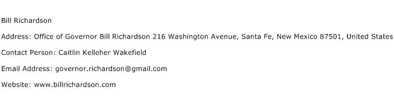 Bill Richardson Address Contact Number