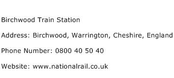 Birchwood Train Station Address Contact Number