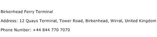 Birkenhead Ferry Terminal Address Contact Number