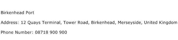 Birkenhead Port Address Contact Number