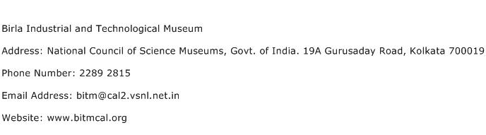 Birla Industrial and Technological Museum Address Contact Number
