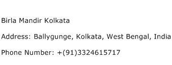 Birla Mandir Kolkata Address Contact Number