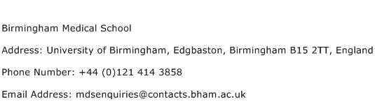 Birmingham Medical School Address Contact Number