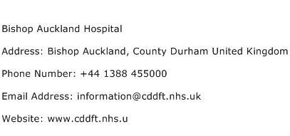 Bishop Auckland Hospital Address Contact Number