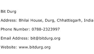 Bit Durg Address Contact Number