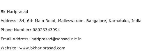 Bk Hariprasad Address Contact Number