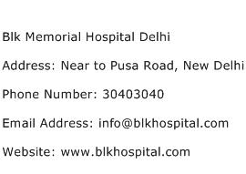 Blk Memorial Hospital Delhi Address Contact Number