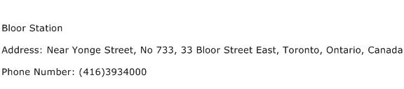 Bloor Station Address Contact Number