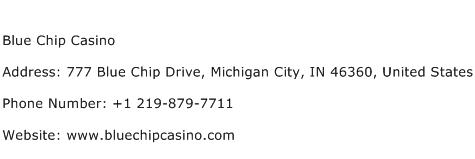 Blue Chip Casino Address Contact Number