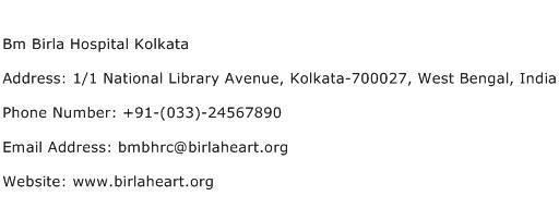 Bm Birla Hospital Kolkata Address Contact Number