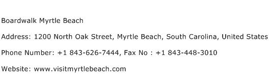Boardwalk Myrtle Beach Address Contact Number