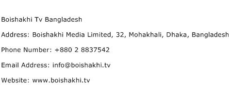 Boishakhi Tv Bangladesh Address Contact Number