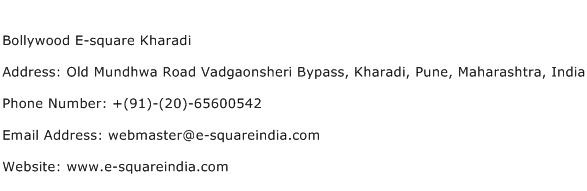 Bollywood E square Kharadi Address Contact Number