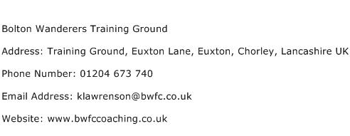 Bolton Wanderers Training Ground Address Contact Number