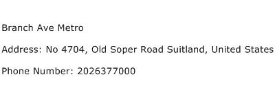 Branch Ave Metro Address Contact Number