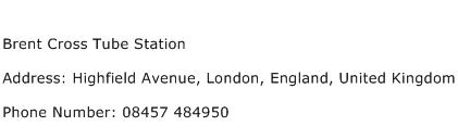 Brent Cross Tube Station Address Contact Number