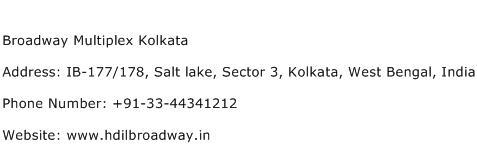 Broadway Multiplex Kolkata Address Contact Number