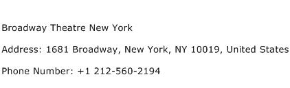 Broadway Theatre New York Address Contact Number