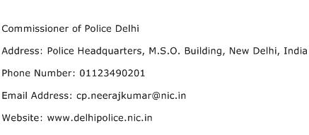 Commissioner of Police Delhi Address Contact Number