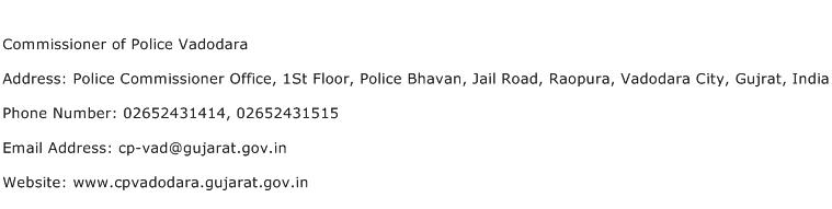 Commissioner of Police Vadodara Address Contact Number