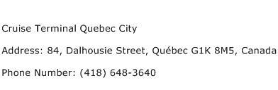 Cruise Terminal Quebec City Address Contact Number