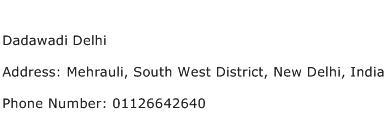 Dadawadi Delhi Address Contact Number