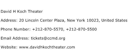 David H Koch Theater Address Contact Number