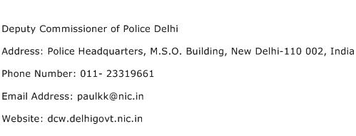 Deputy Commissioner of Police Delhi Address Contact Number