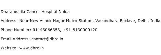 Dharamshila Cancer Hospital Noida Address Contact Number
