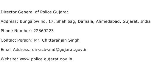 Director General of Police Gujarat Address Contact Number