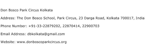 Don Bosco Park Circus Kolkata Address Contact Number