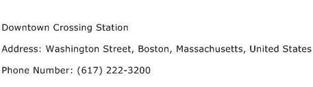 Downtown Crossing Station Address Contact Number