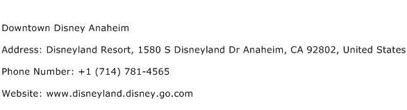 Downtown Disney Anaheim Address Contact Number