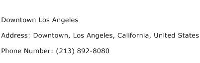 Downtown Los Angeles Address Contact Number