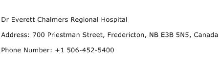 Dr Everett Chalmers Regional Hospital Address Contact Number
