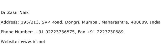 Dr Zakir Naik Address Contact Number
