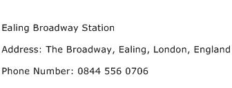 Ealing Broadway Station Address Contact Number