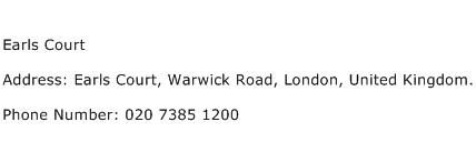 Earls Court Address Contact Number