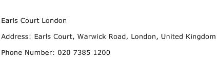 Earls Court London Address Contact Number