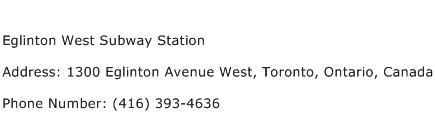 Eglinton West Subway Station Address Contact Number