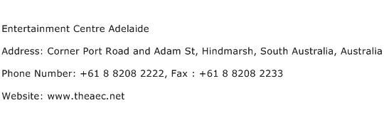 Entertainment Centre Adelaide Address Contact Number