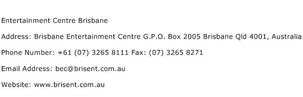 Entertainment Centre Brisbane Address Contact Number